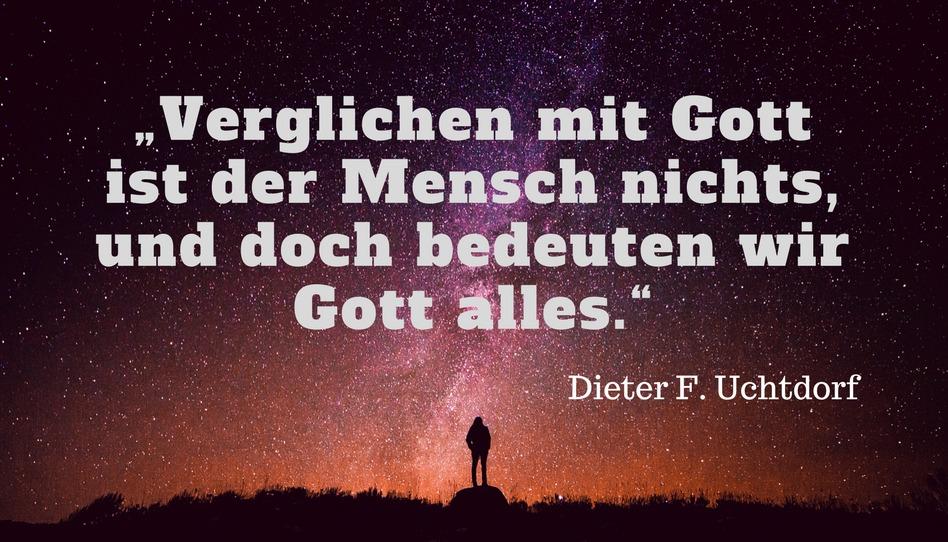 Zitat Dieter F Uchtdorf Gott